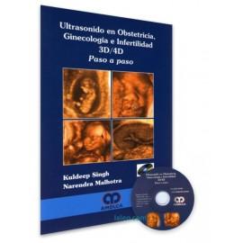 Ultrasonido en Obstetricia, Ginecología e Infertilidad 3D/4D. Paso a Paso + CD