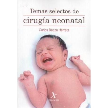 Temas selectos de cirugía neonatal - Envío Gratuito