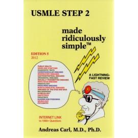 USMLE Step 2 Made Ridiculously Simple