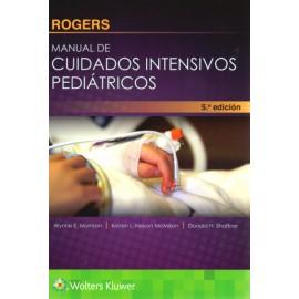 Rogers. Manual de cuidados intensivos pediátricos - Envío Gratuito