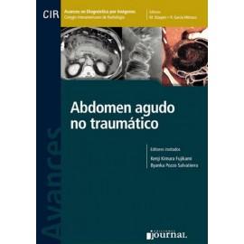 Avances en Diagnóstico por Imágenes: Abdomen agudo no traumático - Envío Gratuito