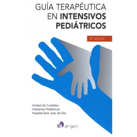 Guía terapéutica en intensivos pediátricos - Envío Gratuito