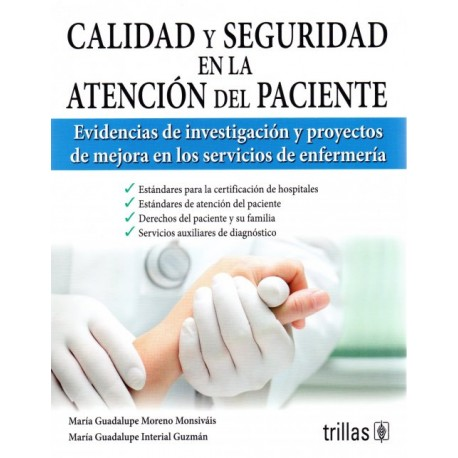 Calidad y seguridad en la atención del paciente - Envío Gratuito
