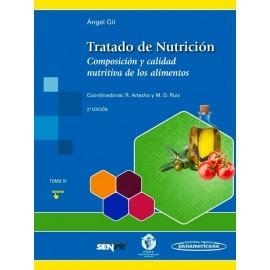 Tratado de Nutrición 3. Composición y Calidad Nutritiva de los Alimentos