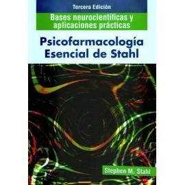 Psicofarmacología esencial de Stahl: bases neurocientificas y aplicaciones practicas