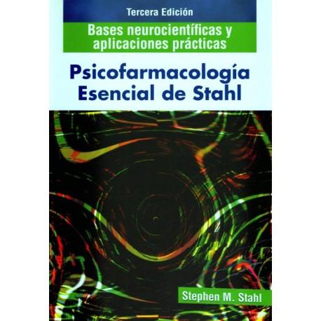 Psicofarmacología esencial de Stahl: bases neurocientificas y aplicaciones practicas - Envío Gratuito
