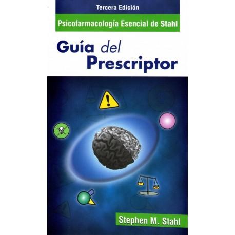 Psicofarmacología Esencial de Stahl. Guía del prescriptor - Envío Gratuito