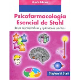 Psicofarmacología esencial de Stahl. Bases neurocientíficas y aplicaciones prácticas - Envío Gratuito