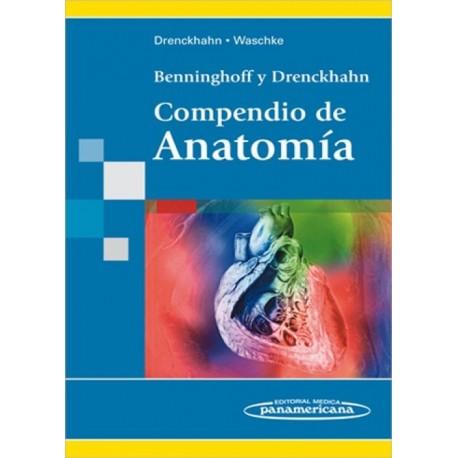 Benninghoff y Drenckhahn. Compendio de anatomía - Envío Gratuito