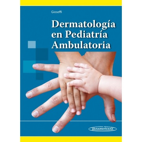 Dermatología en Pediatría Ambulatoria - Envío Gratuito