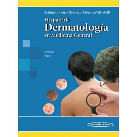 Fitzpatrick. Dermatología en Medicina General Tomo II - Envío Gratuito