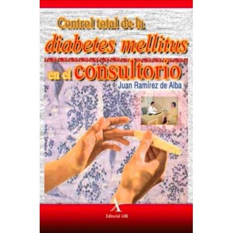 Control total de la diabetes mellitus en el consultorio - Envío Gratuito