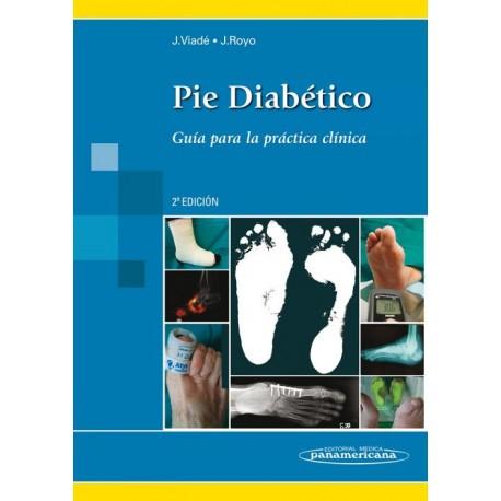 Pie Diabético. Guía para la práctica clínica - Envío Gratuito