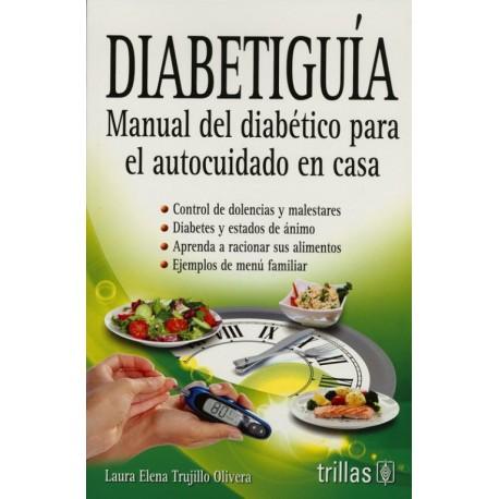 Diabetiguia. Manual del Diabético para el Autocuidado en Casa - Envío Gratuito